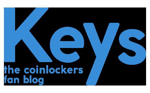 ザ・コインロッカーズファンブログ「Keys」